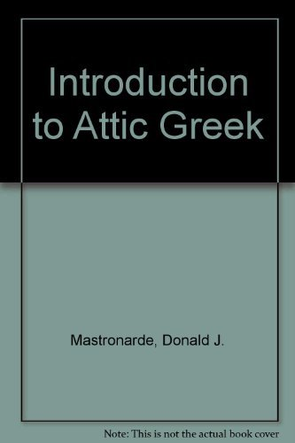 9780520078437: Introduction to Attic Greek