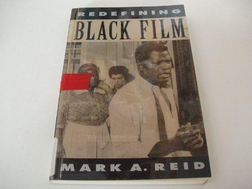 9780520078628: Redefining Black Film