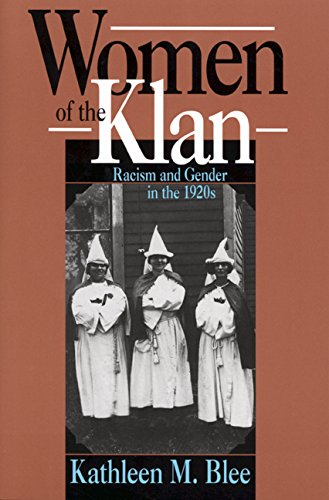 9780520078765: Women of the Klan: Racism and Gender in the 1920s
