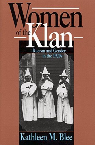 9780520078765: Women of the Klan: Racism and Gender in the 1920s