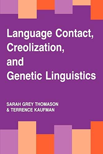 9780520078932: Language Contact, Creolization, and Genetic Linguistics