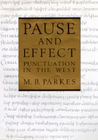 9780520079410: Pause and Effect: Punctuation in the West