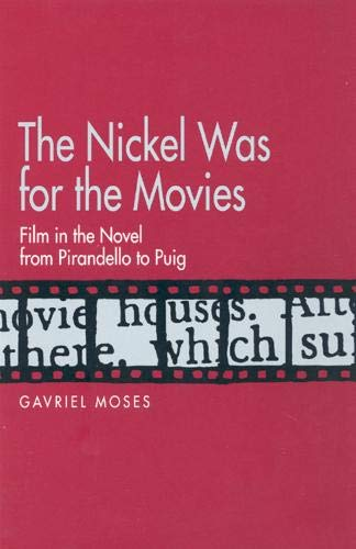 The Nickel Was for the Movies: Gavriel Moses