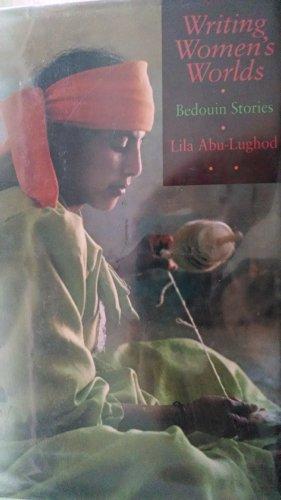 9780520079465: Writing Women's Worlds: Bedouin Stories
