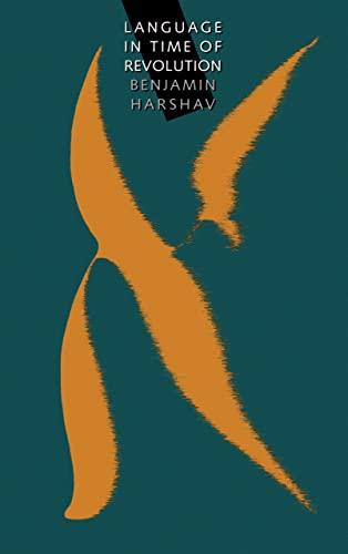 Language in Time of Revolution: Benjamin Harshav