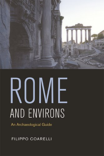 9780520079618: Rome And Environs: An Archaeological Guide