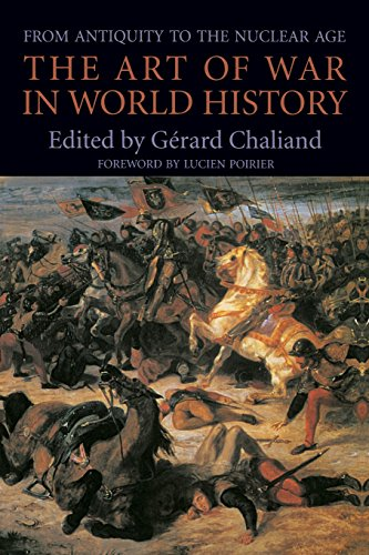 9780520079649: The Art of War in World History: From Antiquity to the Nuclear Age