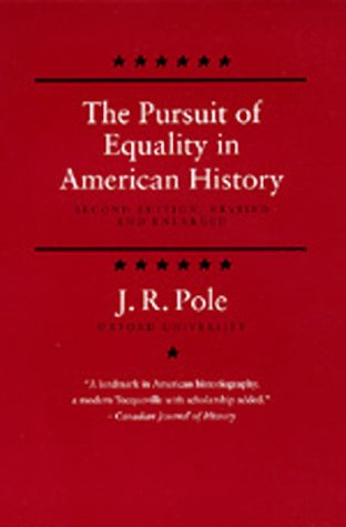 9780520079878: The Pursuit of Equality in American History, Second edition, Revised and Enlarged
