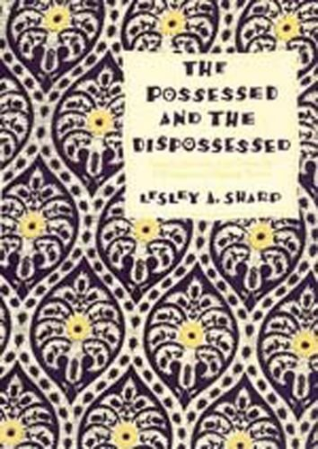 The Possessed and the Dispossessed: Spirits, Identity, and Power in a Madagascar Migrant Town (...