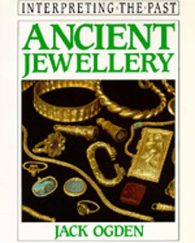 9780520080300: Ancient Jewellery (Interpreting the Past S.)