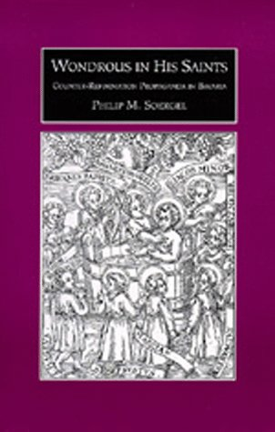 Wondrous in His Saints: Counter-Reformation Propaganda in Bavaria (Studies on the History of ...