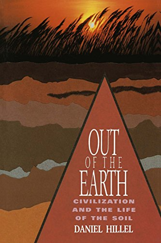 9780520080805: Out of the Earth: Civilization and the Life of the Soil