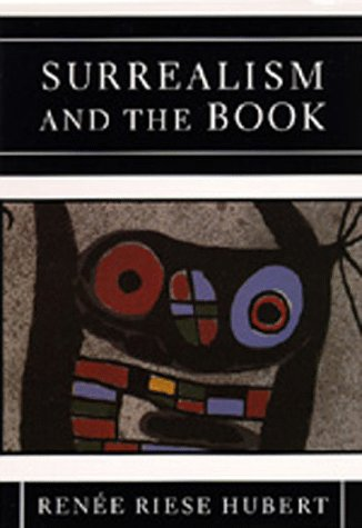 9780520080898: Surrealism and the Book