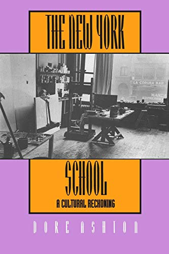 9780520081062: The New York School: A Cultural Reckoning