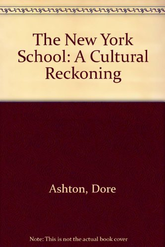 9780520081079: The New York School: A Cultural Reckoning
