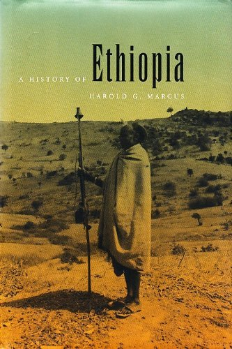 A History of Ethiopia: Marcus, Harold G.