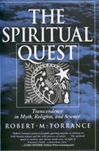 9780520081321: The Spiritual Quest: Transcendence in Myth, Religion, and Science