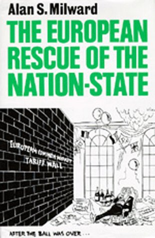 9780520081376: The European Rescue of the Nation-State