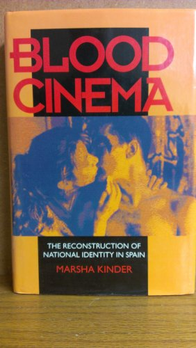 9780520081536: Blood Cinema: The Reconstruction of National Identity in Spain (Centennial Book)