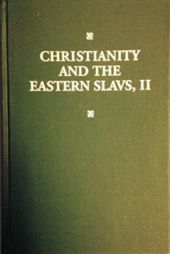 9780520081758: 002: Christianity and the Eastern Slavs: Volume II Russian Cullture in Modern Times (California Slavic Studies)
