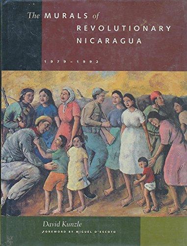 9780520081901: The Murals of Revolutionary Nicaragua, 1979–1992
