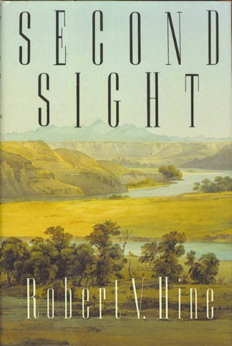 Second Sight: Hine, Robert V.