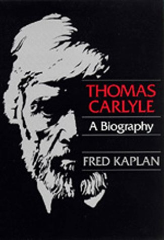 9780520082007: Thomas Carlyle: A Biography