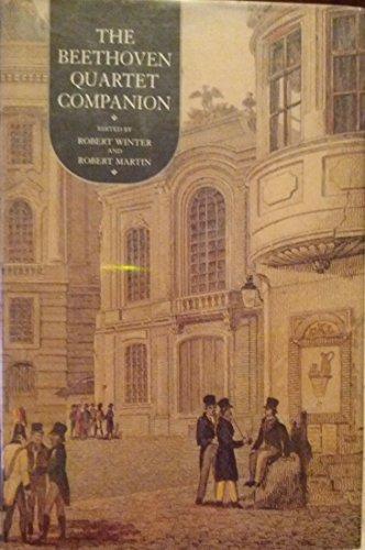 9780520082113: The Beethoven Quartet Companion