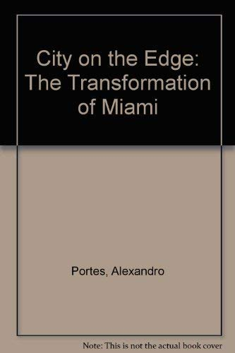 9780520082175: City on the Edge: The Transformation of Miami