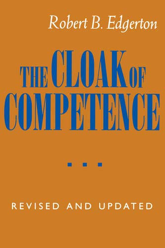 9780520082267: The Cloak of Competence, Revised and Updated edition: Stigma in the Lives of the Mentally Retarded