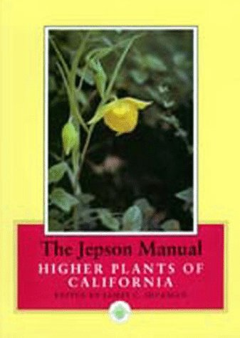 9780520082557: The Jepson Manual: Higher Plants of California