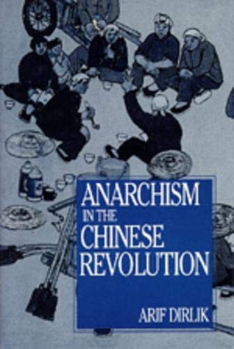 9780520082649: Anarchism in the Chinese Revolution