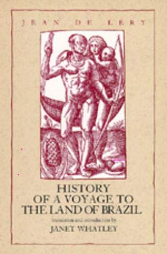 9780520082748: History of a Voyage to the Land of Brazil (Latin American Literature and Culture)
