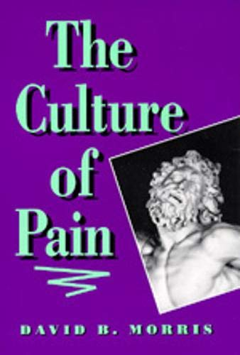9780520082762: The Culture of Pain