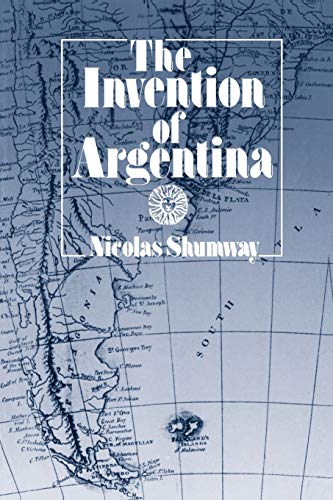 9780520082847: The Invention of Argentina