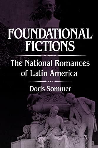 9780520082854: Foundational Fictions: The National Romances of Latin America (Latin American Literature & Culture)