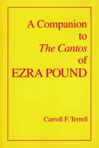 9780520082878: A Companion to the Cantos of Ezra Pound