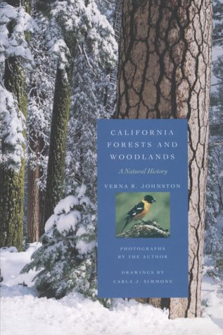 9780520083240: California Forests and Woodlands: A Natural History (California Natural History Guides)