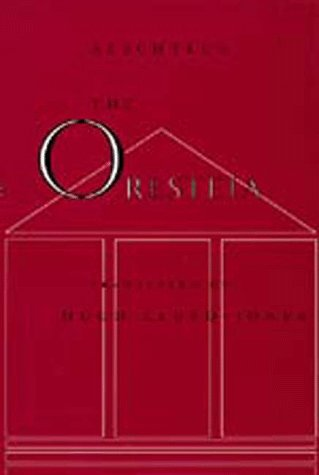 Oresteia: Aeschlyus, Hugh Lloyd-Jones