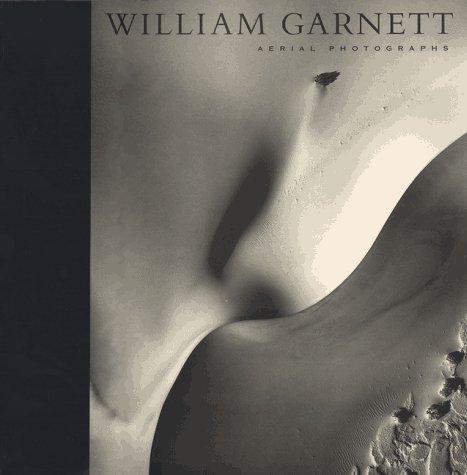 9780520083486: William Garnett: Aerial Photographs