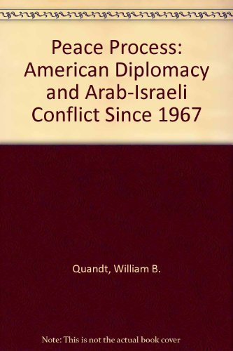 9780520083882: Peace Process: American Diplomacy and the Arab-Israeli Conflict Since 1967