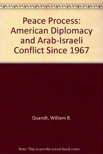 9780520083882: Peace Process: American Diplomacy and Arab-Isræli Conflict Since 1967