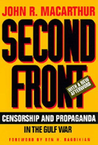 9780520083981: Second Front: Censorship and Propaganda in the Gulf War