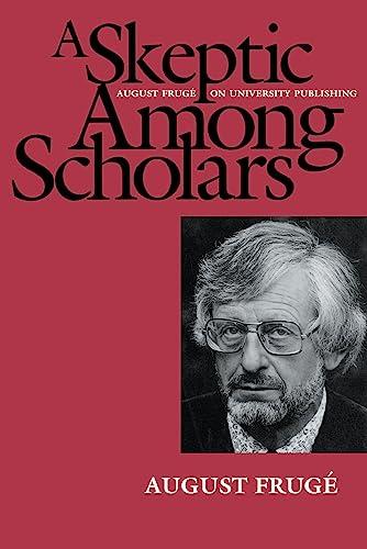 A Skeptic Among Scholars: August Frug