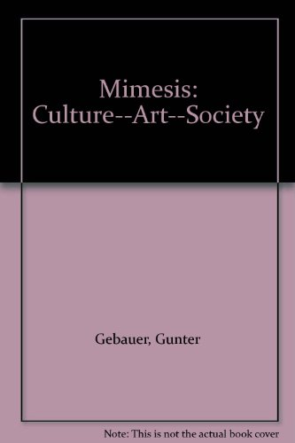 9780520084582: Mimesis: Culture―Art―Society
