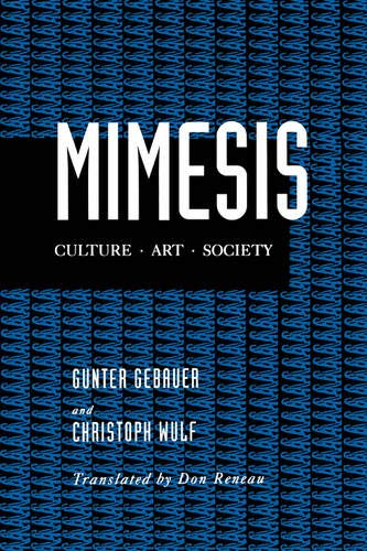 Mimesis: Culture-Art-Society: Gebauer, Gunter and
