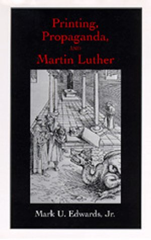 9780520084629: Printing, Propaganda, and Martin Luther