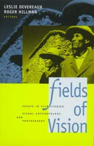 9780520085244: Fields of Vision: Essays in Film Studies, Visual Anthropology, and Photography