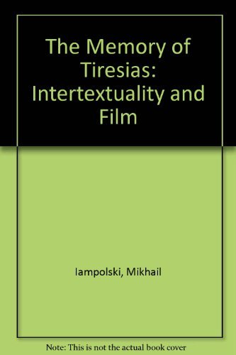 9780520085299: The Memory of Tiresias: Intertextuality and Film