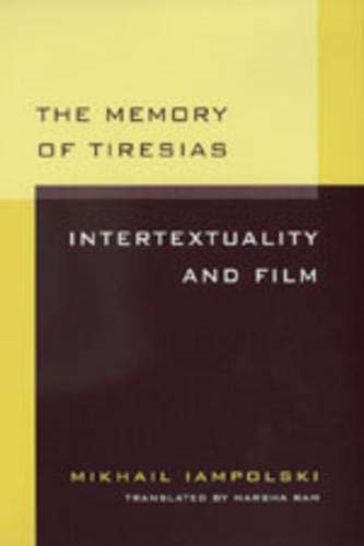 9780520085305: The Memory of Tiresias: Intertextuality and Film